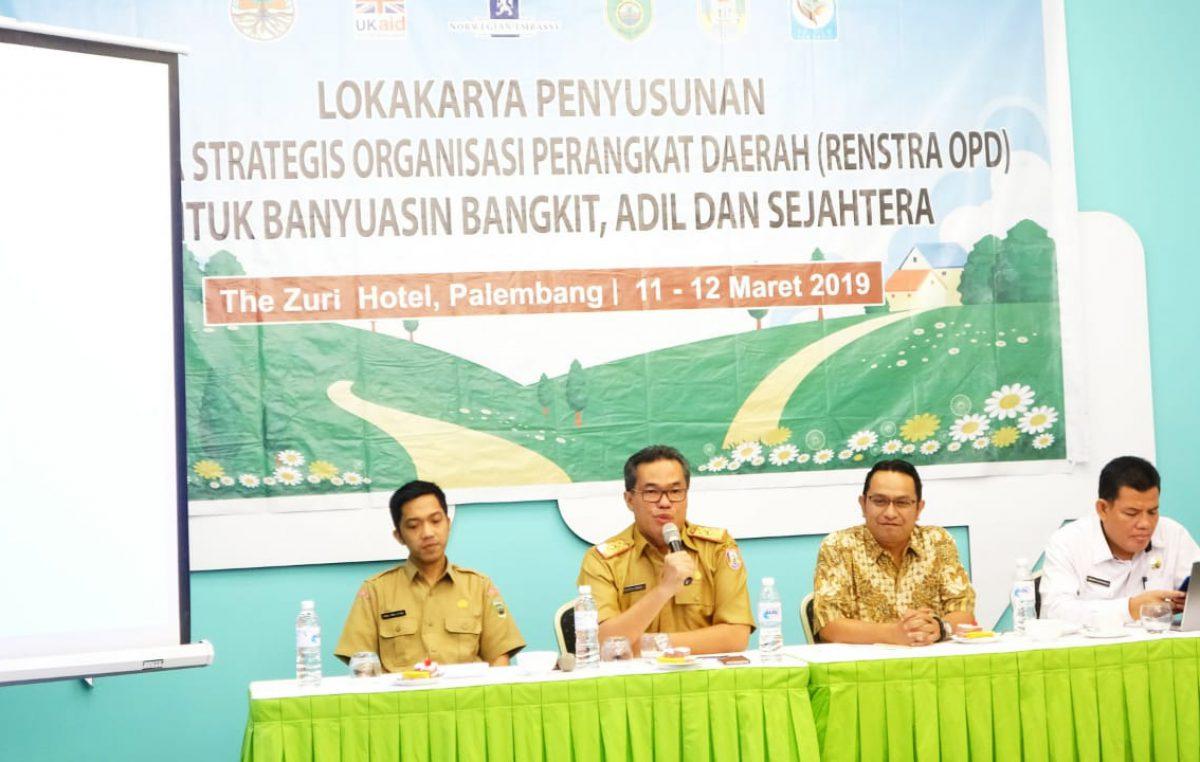 Wujudkan komitmen Banyuasin Bangkit, Pemkab gelar lokakarya Renstra Kabupaten